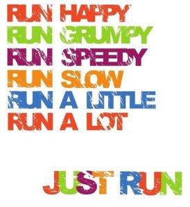 20130824124221-run_happy_just_run