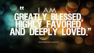 52-i-am-greatly-blessed-highly-favored-and-deeply-loved
